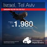 Promoção de Passagens para <b>Israel: Tel Aviv</b>! A partir de R$ 1.980, ida e volta; a partir de R$ 2.424, ida e volta, COM TAXAS INCLUÍDAS!