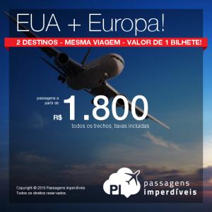 IMPERDÍVEL!!! Viaje para os <b>ESTADOS UNIDOS</b> + <b>EUROPA</b>, pagando a partir de R$ 1.800, ida e volta, todos os trechos e taxas incluídas; ou a partir de 40.000 Pontos Multiplus + R$ 814, ida e volta, todos os trechos e taxas incluídas!