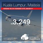 Seleção de Passagens para a <b>MALÁSIA</b>: Kuala Lumpur! A partir de R$ 3.249, ida e volta; a partir de R$ 3.505, ida e volta, COM TAXAS INCLUÍDAS, em até 5x sem juros! Saídas de 30 cidades!