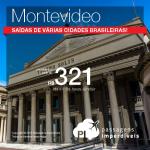 Promoção de Passagens para <b>Uruguai: Montevideo</b>! A partir de R$ 321, ida e volta; a partir de R$ 664, ida e volta, COM TAXAS INCLUÍDAS!
