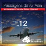 <b>BIG SALE Air Asia</b>: passagens imperdíveis para os mais variados destinos da ÁSIA e OCEANIA, por valores a partir de R$ 12,00, o trecho!