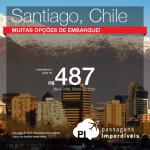 FEIRÃO GOL: Promoção de Passagens para o <b>CHILE: Santiago</b>! A partir de R$ 487, ida e volta; a partir de R$ 777, ida e volta, COM TAXAS INCLUÍDAS! Saídas de várias cidades!
