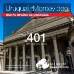 FEIRÃO GOL: Promoção de Passagens para o <b>URUGUAI: Montevideo</b>! A partir de R$ 401, ida e volta; a partir de R$ 717, ida e volta, COM TAXAS INCLUÍDAS! Saídas de várias cidades!