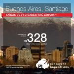 Promoção de Passagens para a <b>Argentina: Buenos Aires</b> ou <b>Chile: Santiago</b>! A partir de R$ 328, ida e volta; a partir de R$ 814, ida e volta, COM TAXAS INCLUÍDAS!