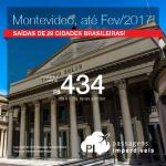 Promoção de Passagens para o <b>Uruguai: MONTEVIDEO</b>! A partir de R$ 434, ida e volta; a partir de R$ 756, ida e volta, COM TAXAS INCLUÍDAS! Datas até Fevereiro/2017!