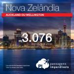 Promoção de Passagens para a <b>NOVA ZELÂNDIA</b>: Auckland ou Wellington! A partir de R$ 3.076, ida e volta; a partir de R$ 3.514, ida e volta, COM TAXAS INCLUÍDAS, em até 6x sem juros! Excelentes opções de voos!