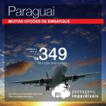 Promoção de Passagens para <b>Paraguai: Assunção, Ciudad del Este</b>! A partir de R$ 349, ida e volta; a partir de R$ 635, ida e volta, COM TAXAS INCLUÍDAS!