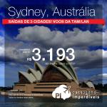 Promoção de Passagens para a <b>Austrália: SYDNEY</b>! A partir de R$ 3.208, ida e volta; a partir de R$ 4.152, ida e volta, COM TAXAS INCLUÍDAS!