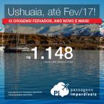 Promoção de Passagens para a <b>Argentina: USHUAIA</b>! A partir de R$ 1.148, ida e volta; a partir de R$ 1.438, ida e volta, COM TAXAS INCLUÍDAS!