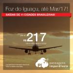 Seleção de passagens baratas para <b>FOZ DO IGUAÇU</b>, saindo de 11 cidades brasileiras, com datas até Março/2017! A partir de R$ 217, ida e volta!