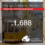 Promoção de Passagens para <b>Portugal: Faro, Lisboa, Porto</b>! A partir de R$ 1.688, ida e volta; a partir de R$ 2.121, ida e volta, COM TAXAS INCLUÍDAS, em até 5x sem juros!