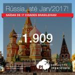 Passagens para a <b>Rússia: Moscou ou Sao Petersburgo</b>! Saídas de 17 cidades brasileiras, a partir de R$ 1.909, ida e volta; a partir de R$ 2.589, ida e volta, COM TAXAS INCLUÍDAS, em até 10x sem juros!