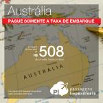 IMPERDÍVEL!!!! Mais passagens da EMIRATES com a TARIFA ZERADA!!! Pague apenas a taxa de embarque e viaje para a AUSTRÁLIA!