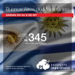 Promoção de Passagens para <b>BUENOS AIRES ou MONTEVIDEO</b>! A partir de R$ 345, ida e volta; a partir de R$ 547, ida e volta, COM TAXAS INCLUÍDAS!