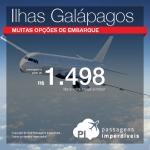 Promoção de Passagens para as <b>Ilhas Galápagos</b>! A partir de R$ 1.498, ida e volta; a partir de R$ 2.214, ida e volta, COM TAXAS INCLUÍDAS!