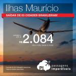 Promoção de Passagens para as <b>ILHAS MAURÍCIO</b>! A partir de R$ 2.084, ida e volta; a partir de R$ 2.931, ida e volta, COM TAXAS INCLUÍDAS!