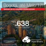 Promoção de Passagens para a <b>Colômbia: Bogotá</b>! A partir de R$ 638, ida e volta; a partir de R$ 982, ida e volta, COM TAXAS INCLUÍDAS, em até 10x sem juros!