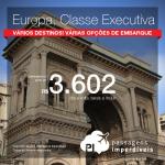 Excelente oportunidade para viajar em <b>CLASSE EXECUTIVA</b>! Passagens da LATAM para a EUROPA: Madri, Paris, Milão ou Roma! A partir de R$ 3.602, ida e volta; a partir de R$ 4.307, ida e volta, COM TAXAS INCLUÍDAS!