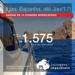 Promoção de Passagens para <b>IBIZA</b> – Espanha! A partir de R$ 1.575, ida e volta; a partir de R$ 2.246, ida e volta, COM TAXAS INCLUÍDAS, em até 10x sem juros!