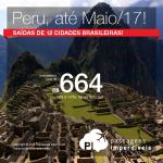Promoção de Passagens para o <b>PERU: Cusco, Lima</b>! A partir de R$ 664, ida e volta; a partir de R$ 1.020, ida e volta, COM TAXAS INCLUÍDAS, em até 10x sem juros!