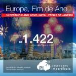 Natal, Ano Novo e Férias de Janeiro na <b>EUROPA</b>! Promoção de Passagens para a <b>Alemanha; Espanha; França; Grécia; Holanda; Hungria; Inglaterra; Itália; Portugal; Rússia; Suíça ou Ucrânia</b>! A partir de R$ 1.422, ida e volta; a partir de R$ 1.747, ida e volta, COM TAXAS INCLUÍDAS, em até 5x sem juros!