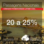 Só hoje! Em comemoração à nova medalha de ouro do Brasil, <b>PASSAGENS NACIONAIS</b> com até 25% de desconto!