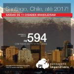 Promoção de Passagens para o <b>Chile: SANTIAGO</b>! A partir de R$ 594, ida e volta; a partir de R$ 855, ida e volta, COM TAXAS INCLUÍDAS, em até 4x sem juros! Datas até 2017!