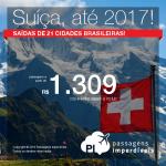 Promoção de Passagens para a <b>SUÍÇA</b>: Basel, Genebra, Zurique! A partir de R$ 1.309, ida e volta; a partir de R$ 1.951, ida e volta, COM TAXAS INCLUÍDAS, em até 5x sem juros!
