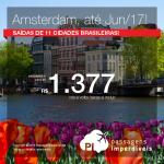 Promoção de Passagens para a <b>Holanda: Amsterdam</b>, saindo de 11 cidades brasileiras! A partir de R$ 1.377, ida e volta; a partir de R$ 1.818, ida e volta, COM TAXAS INCLUÍDAS, em até 6x sem juros!