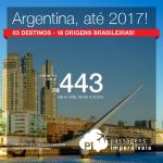 Seleção de Passagens para a <b>ARGENTINA: Buenos Aires, Cordoba, Rosario</b>! A partir de R$ 443, ida e volta; a partir de R$ 925, ida e volta, COM TAXAS INCLUÍDAS, em até 6x sem juros!