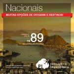 Quer viajar pelo Brasil? Aproveite a promoção de <b>PASSAGENS NACIONAIS</b>, com valores a partir de R$ 89, ida e volta!