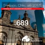 Seleção de Passagens para o <b>Chile: Santiago</b>! A partir de R$ 689, ida e volta; a partir de R$ 1.012, ida e volta, COM TAXAS INCLUÍDAS, em até 5x sem juros! Datas até 2017!