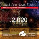 <b>Natal e/ou Ano Novo</b> na <b>EUROPA</b>: Promoção de Passagens para a ALEMANHA: Berlim, Frankfurt, Munique; ESPANHA: Barcelona, Madri; FRANÇA: Paris; INGLATERRA: Londres; IRLANDA: Dublin; ITÁLIA: Milão, Roma; PORTUGAL: Lisboa ou SUÍÇA: Genebra, Zurique</b>! A partir de R$ 2.020, ida+volta; a partir de R$ 2.622, ida e volta, C/TAXAS, em até 10x sem juros!