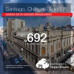 Seleção de Passagens para o <b>Chile: Santiago</b>! A partir de R$ 692, ida e volta; a partir de R$ 1.001, ida e volta, COM TAXAS INCLUÍDAS, em até 4x sem juros! Datas até Agosto/2017!