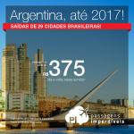 Promoção de Passagens para a <b>Argentina: Buenos Aires, Cordoba, Rosario</b>! A partir de R$ 375, ida e volta; a partir de R$ 801, ida e volta, COM TAXAS INCLUÍDAS!