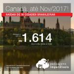 Continua! Promoção de Passagens para o <b>Canadá: Ottawa, Quebec, Toronto</b>! A partir de R$ 1.614, ida e volta; a partir de R$ 2.233, ida e volta, COM TAXAS INCLUÍDAS, em até 5x sem juros!