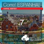 CORRE!!! Inacreditável!!!! Promoção de Passagens para <b>Espanha: Madri ou Barcelona</b>! A partir de R$ 7, ida e volta; a partir de R$ 399, ida e volta, COM TAXAS INCLUÍDAS!