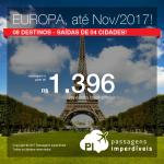 EUROPA por menos de R$ 1.900, COM TODAS AS TAXAS INCLUÍDAS, em até 12x sem juros! Passagens p/ a <b>ALEMANHA: Munique; ESPANHA: Bilbao, Madri, Malaga, Sevilha, Valencia; FRANÇA: Paris ou ITÁLIA: Roma</b>! A partir de R$ 1.396, ida+volta; R$ 1.850, C/TAXAS!