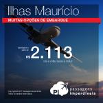 Promoção de Passagens para as <b>Ilhas Maurício</b>! A partir de R$ 2.113, ida e volta; a partir de R$ 2.860, ida e volta, COM TAXAS INCLUÍDAS!