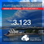 Seleção de Passagens para a <b>AUSTRÁLIA</b>: Adelaide, Austrália, Brisbane, Gold Coast, Melbourne, Sydney ou <b>NOVA ZELÂNDIA</b>: Auckland, Christchurch, Queenstown, Wellington</b>! A partir de R$ 3.123, ida+volta; R$ 3.882, ida+volta, C/TAXAS!