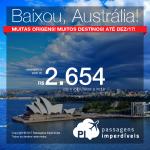 Oportunidade! Passagens para 05 destinos da <b>AUSTRÁLIA</b>: Adelaide, Austrália, Brisbane, Gold Coast, Melbourne ou Sydney! A partir de R$ 2.657, ida+volta; R$ 3.224, C/TAXAS, em até 5x sem juros! Saídas de 21 cidades, c/ datas até Dez/2017!