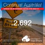 Continua! Promoção de Passagens para a <b>AUSTRÁLIA: Adelaide, Austrália, Brisbane, Gold Coast, Sydney</b>! A partir de R$ 2.692, ida e volta; a partir de R$ 3.524, ida e volta, COM TAXAS INCLUÍDAS, em até 5x sem juros!