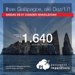 Promoção de Passagens para as <b>ILHAS GALÁPAGOS</b>! A partir de R$ 1.640, ida+volta; a partir de R$ 2.285, ida+volta, COM TAXAS INCLUÍDAS, em até 4x sem juros! Datas de embarque até Dezembro/2017!