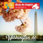 Washington D.C. para viagem: dicas e sugestões!