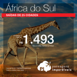 Promoção de Passagens para a <b>África do Sul: Cape Town, Durban, Joanesburgo</b>! A partir de R$ 1.493, ida e volta; a partir de R$ 1.963, ida e volta, COM TAXAS! Datas no Ano Novo!