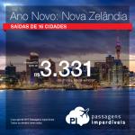 Passagens em promoção para o <b>ANO NOVO</b>! Vá para: <b>Nova Zelândia</b>: Auckland, Queenstown, Wellington! A partir de R$ 3.331, ida e volta; a partir de R$ 4.028, ida e volta, COM TAXAS INCLUÍDAS!