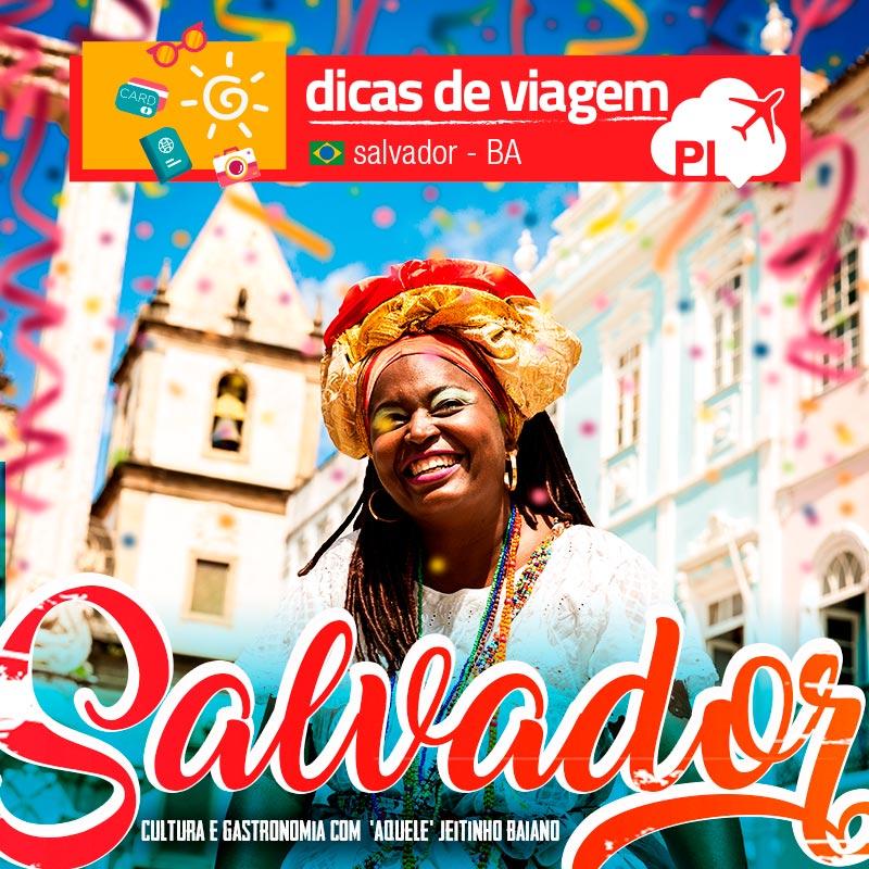 Salvador: roteiro de 2 dias (final de semana) na capital da Bahia!
