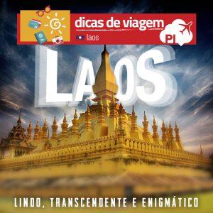 Um roteiro real por Laos, no Sudeste Asiático