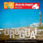 Uruguai: um roteiro especial de Montevidéu e Punta del Este