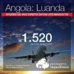 Promoção de Passagens para a <b>ÁFRICA</b>: <b>Angola: Luanda</b>! A partir de R$ 1.520, ida e volta, COM TAXAS INCLUÍDAS, com opções de <b>VOO DIRETO</b>!